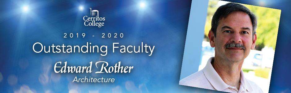 Cerritos College 2019-20 Outstanding Faculty, Edward Rother, Architecture