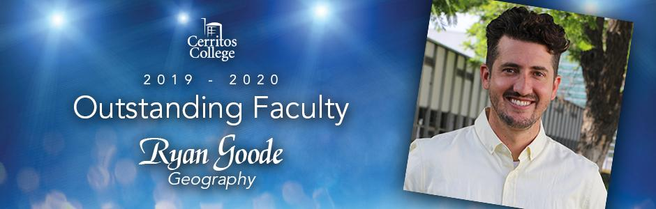 Cerritos College 2019-20 Outstanding Faculty, Ryan Goode, Geography
