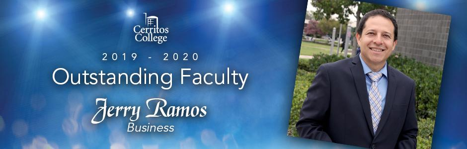 Cerritos College 2019-20 Outstanding Faculty, Jerry Ramos, Business