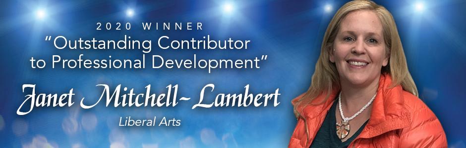 2020 Winner. Outstanding Contributor to Professional Development Award, Janet Mitchell-Lambert