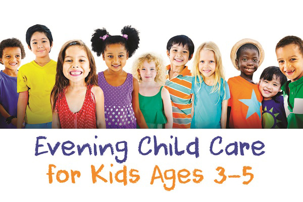 Evening child care for kids ages 3-5