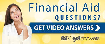 Financial Aid Questions - Get Video Answers - FATV/Get Answers