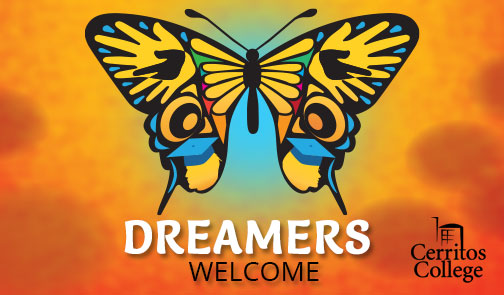 Dreamers Welcome. Cerritos College.